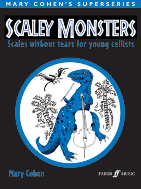 Scaley Monsters for Cello by Mary Cohen