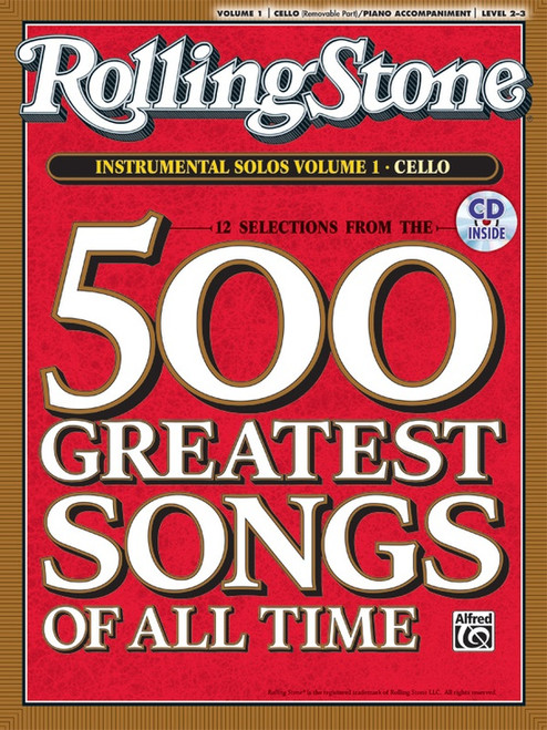12 Selections from Rolling Stone Magazine's 500 Greatest Songs of All Time: Volume 1 Instrumental Solos Level 2-3 for Cello with Piano Accompaniment (Book/CD Set)