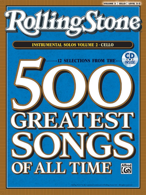 12 Selections from Rolling Stone Magazine's 500 Greatest Songs of All Time: Volume 2 Instrumental Solos Level 2-3 for Cello with Piano Accompaniment (Book/CD Set)