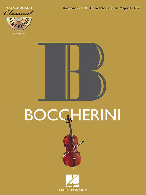 Hal Leonard Classical Play-Along for Cello: Boccherini - Cello Concerto in B-flat Major, G 482 (Book/CD Set)