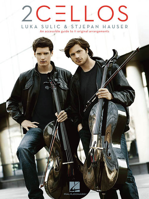 2Cellos: Luka Sulic & Stjepan Hauser - Revised Edition for Cello