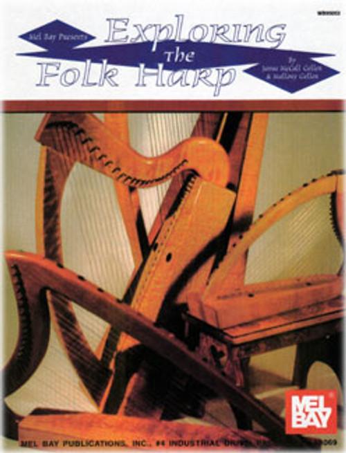 Exploring the Folk Harp by Janna McCall Geller & Mallory Geller