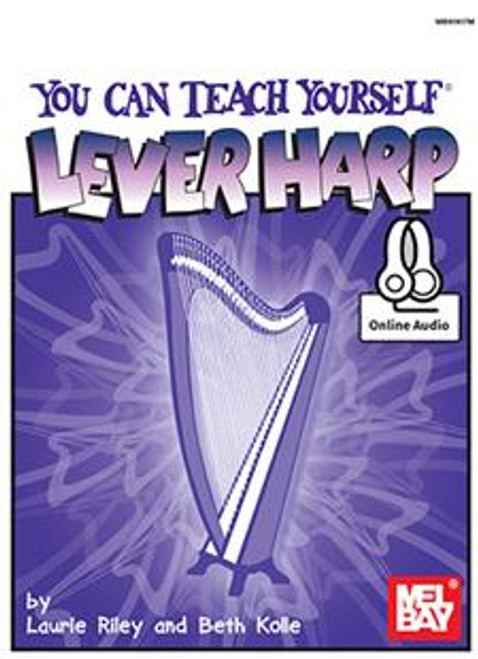 You Can Teach Yourself Lever Harp (with Online Audio) by Laurie Riley & Beth Kolle