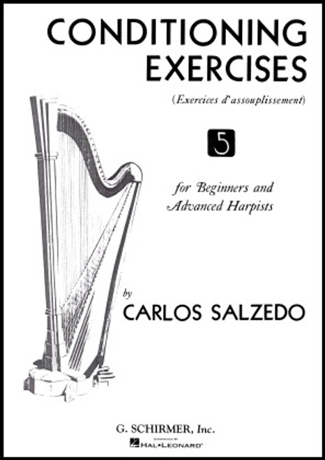 Conditioning Exercises for Beginners and Advanced Harpists by Carlos Salzedo