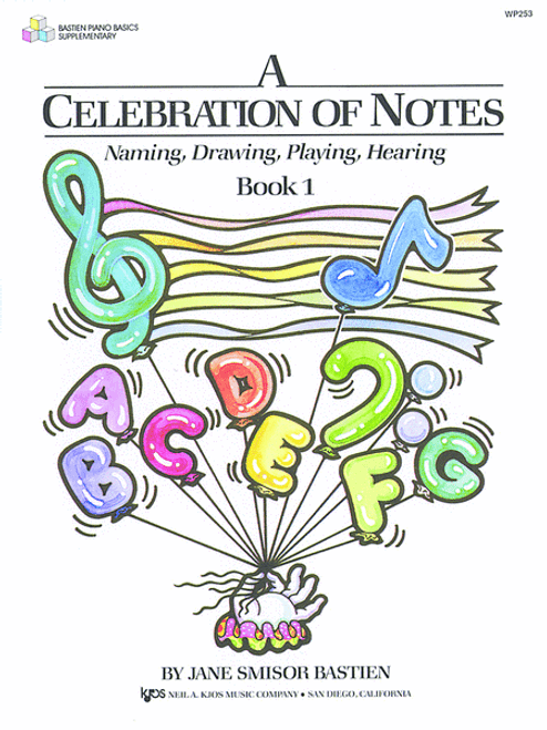 Bastien - A Celebration of Notes - Book 1