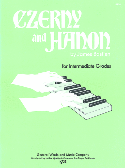 Bastien - Czerny and Hanon for Intermediate Grades