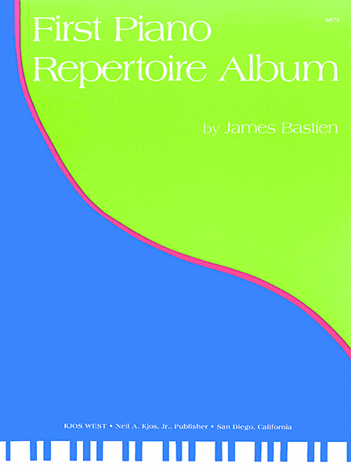Bastien - First Piano Repertoire Album