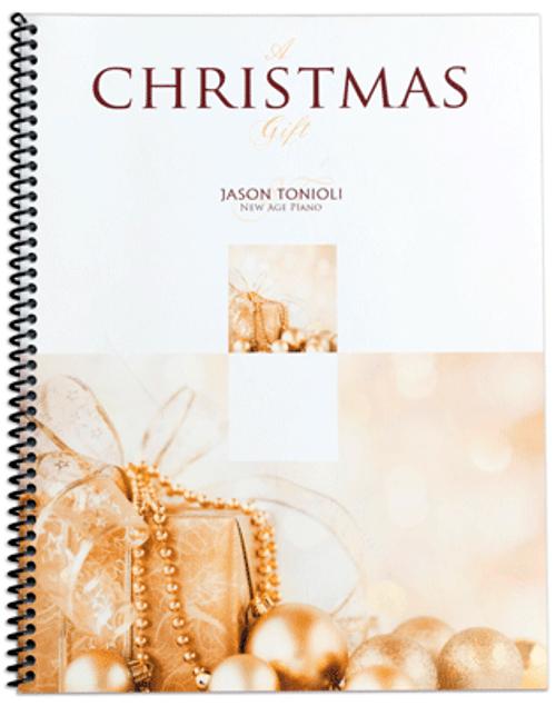 Christmas Gift - Jason Tonioli - Piano Solo Songbook