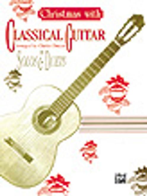 Chrismas with Classical Guitar Solos & Duets - Christmas Guitar