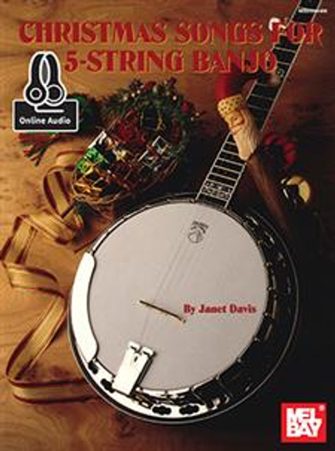 Christmas Songs for 5 String Banjo - Christmas Banjo