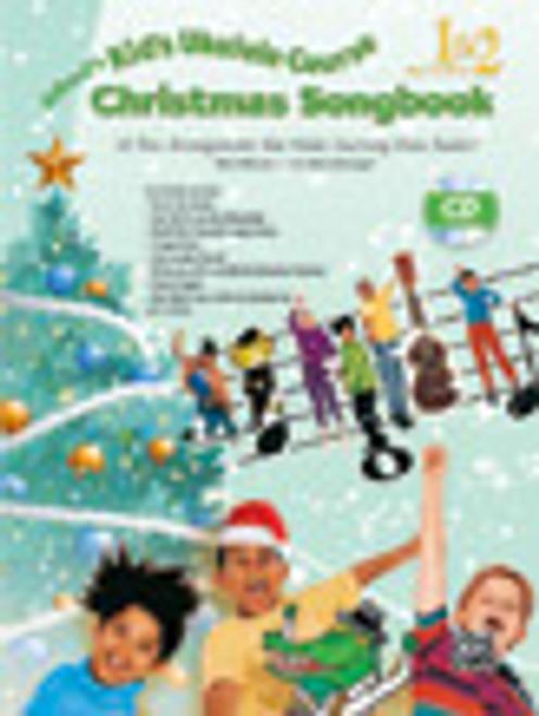 Alfred's Kid's Ukulele Course - Christmas Songbook 1 &2 - Christmas Ukulele