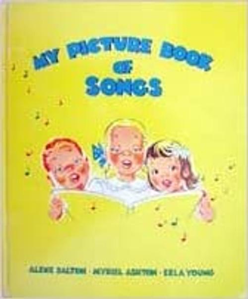 My Picture Book of Songs by Arlene Dalton, Myriel Ashton & Erla Young