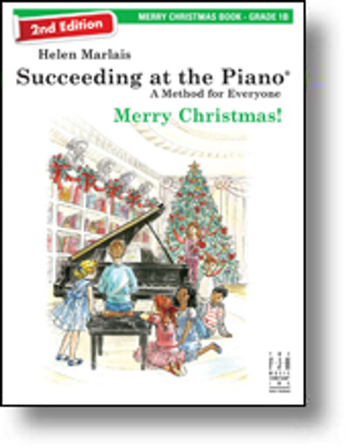 FJH - Succeeding at the Piano: Merry Christmas! 2nd Edition - Grade 1B