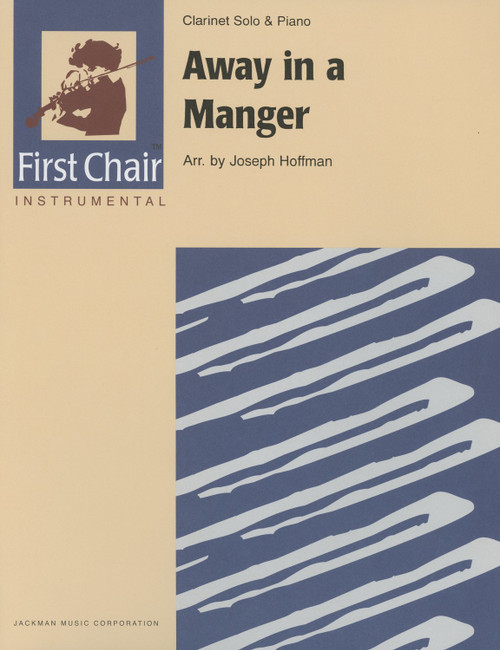 Away In a Manger Clarinet Solo with Piano by Joseph Hoffman
