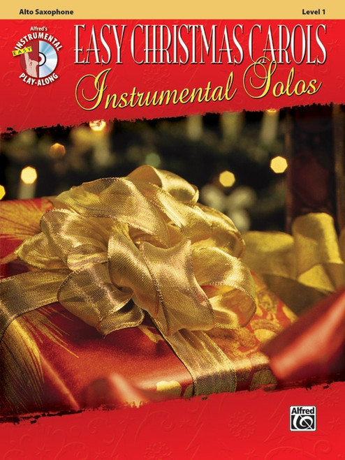Alfred's Instrumental Play-Along: Easy Christmas Carols Instrumental Solos Level 1 for Alto Sax (Book/CD Set)