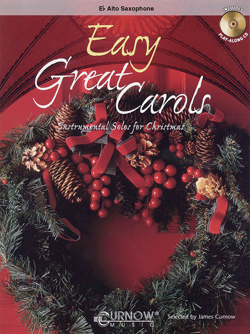 Easy Great Carols for Alto Sax (Book/CD Set)