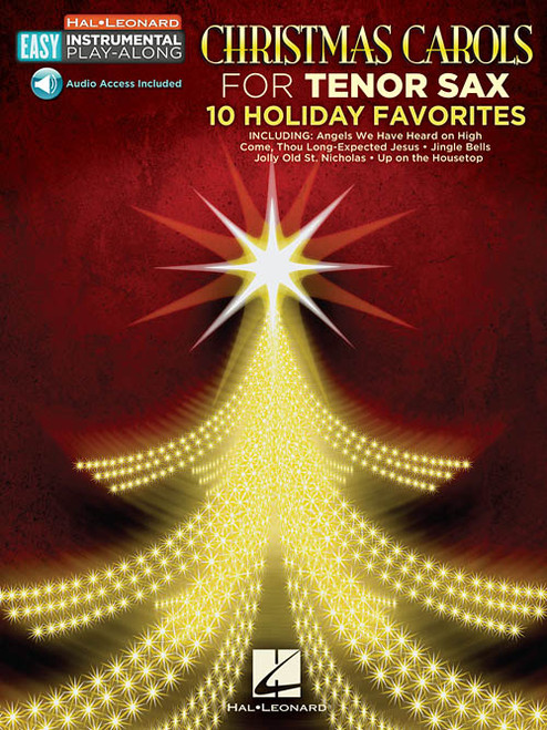 Hal Leonard Easy Instrumental Play-Along: Christmas Carols for Tenor Sax (with Audio Access)
