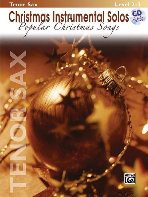 Christmas Instrumental Solos: Popular Christmas Songs Level 2-3 for Tenor Sax (Book/CD Set)