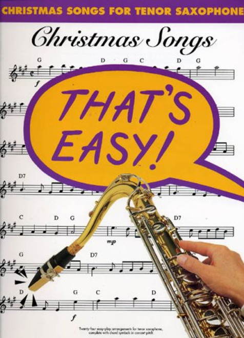 That's Easy! Christmas Songs for Tenor Saxophone