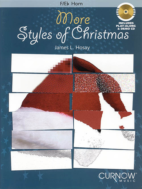 More Styles of Christmas for French Horn (Book/CD Set) by James L. Hosay