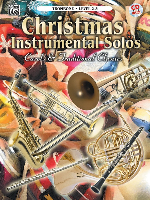 Christmas Instrumental Solos: Carols & Traditional Classics Level 2-3 for Trombone (Book/CD Set)