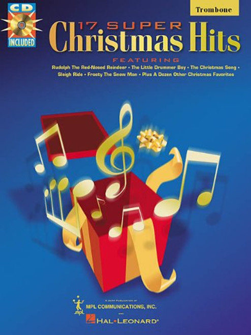 17 Super Christmas Hits for Trombone (Book/Cd Set)