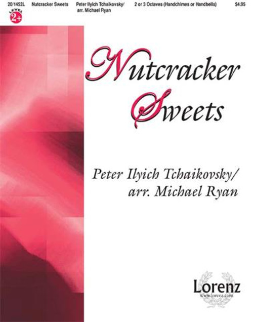 Nutcracker Sweets for 2 or 3 Octaves Handchimes or Handbells Single Sheet by Michael Ryan