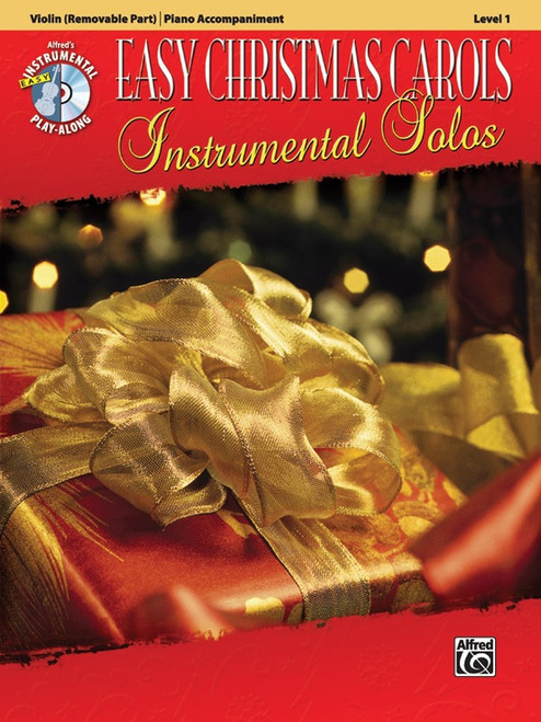 Alfred's Instrumental Play-Along: Easy Christmas Carols Instrumental Solos Level 1 for Violin with Piano Accompaniment (Book/CD Set)