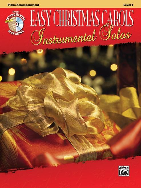 Alfred's Instrumental Play-Along: Easy Christmas Carols Instrumental Solos Level 1 Piano Accompaniment (Book/CD Set)