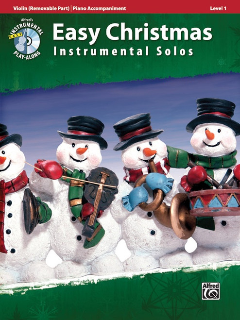 Alfred's Instrumental Play-Along: Easy Christmas Instrumental Solos Level 1 for Violin with Piano Accompaniment (Book/CD Set)