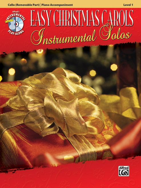 Alfred's Instrumental Play-Along: Easy Christmas Carols Instrumental Solos Level 1 for Cello with Piano Accompaniment (Book/CD Set)