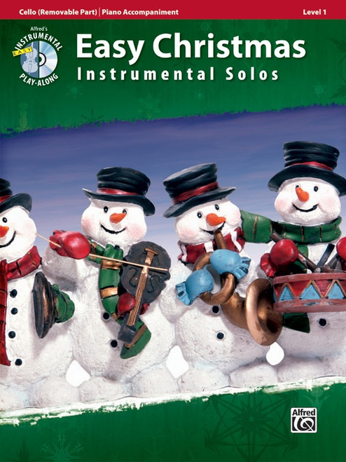 Alfred's Instrumental Play-Along: Easy Christmas Instrumental Solos Level 1 for Cello with Piano Accompaniment (Book/CD Set)