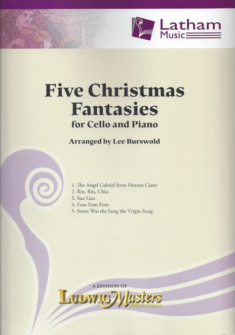 Five Christmas Fantasies for Cello and Piano by Lee Burswold
