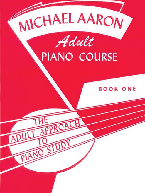 Aaron - Adult Piano Course; Book 1