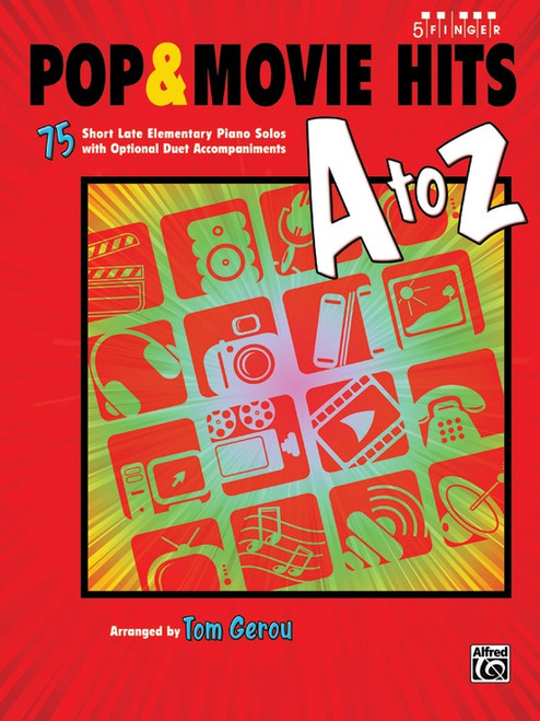 Pop & Movie Hits A to Z for 5-Finger Piano