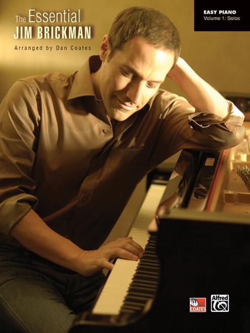 The Essential Jim Brickman - Volume 1: Solos for Easy Piano