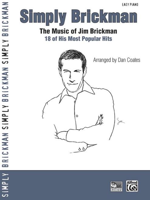 Simply Brickman: The Music of Jim Brickman for Easy Piano