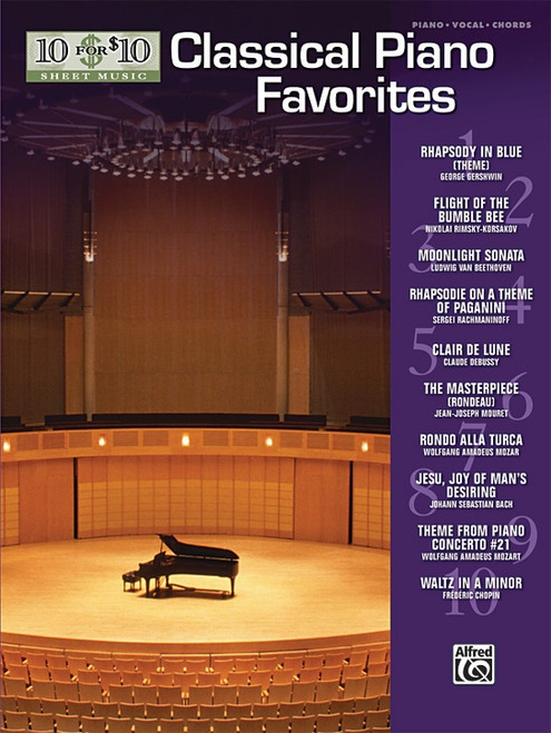 10 for 10 Sheet Music: Classical Piano Favorites for Intermediate to Advanced Piano