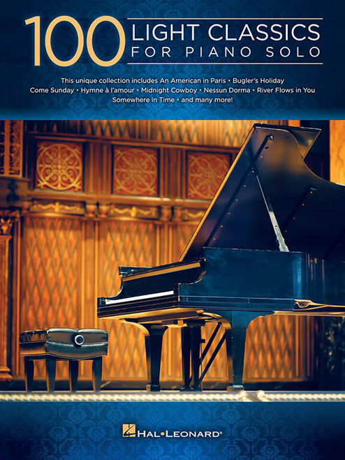 100 Light Classics for Piano Solo for Intermediate to Advanced Piano