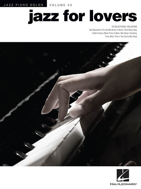Jazz Piano Solos Volume 23 - Jazz for Lovers for Intermediate to Advanced Piano