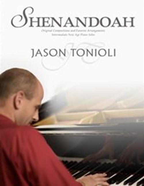 Jason Tonioli: Shenandoah for Intermediate to Advanced Piano Solo