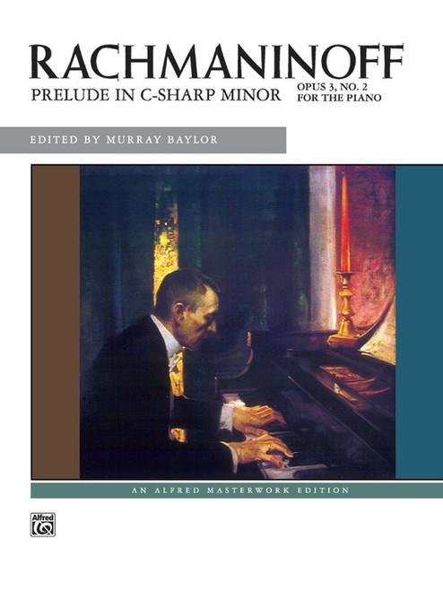 Rachmaninoff - Prelude in C-Sharp Minor, Opus 3, No.2 Single Sheet (Alfred Masterwork Edition) for Intermediate to Advanced Piano