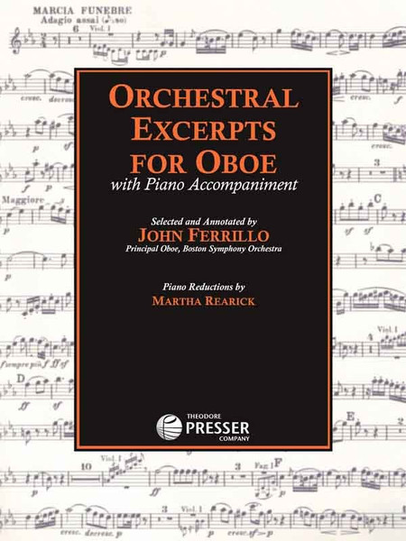 Orchestral Excerpts for Oboe with Piano Accompaniment by John Ferrillo