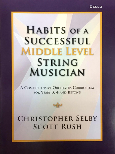 Habits of a Successful Middle Level String Musician - Cello