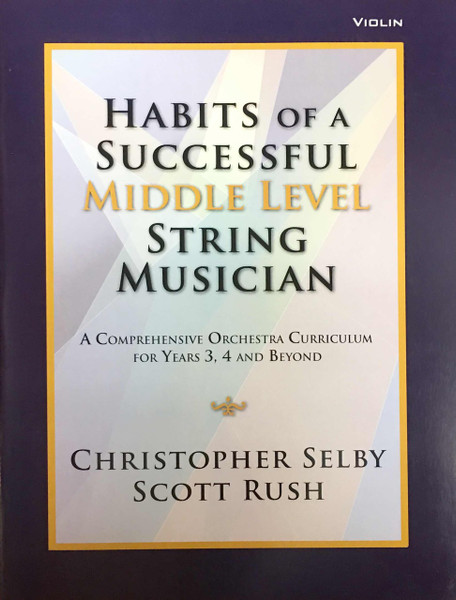 Habits of a Successful Middle Level String Musician - Violin