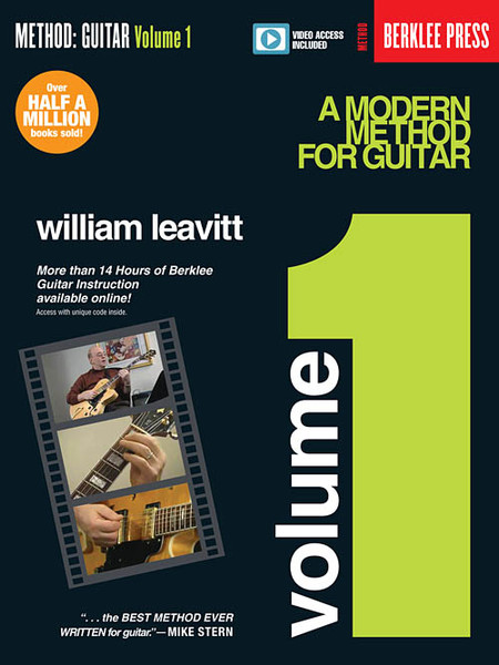 Berklee Methods - A Modern Method for Guitar, Volume 1 by William Leavitt (with Video Access)