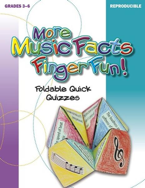 Reproducible More Music Facts Finger Fun! (Grades 3-6)