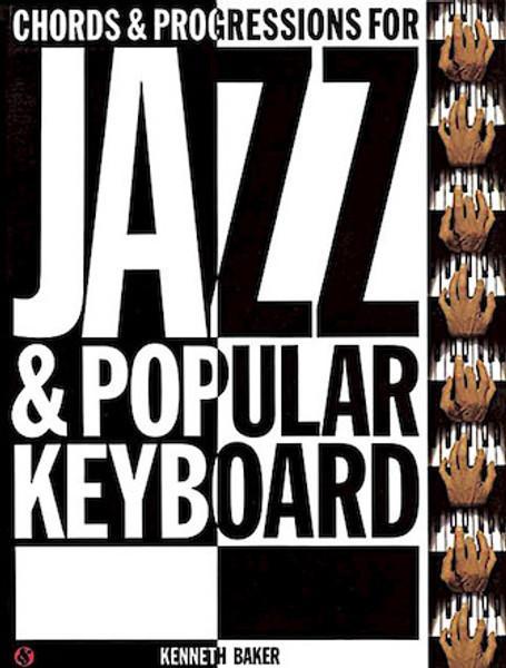 Chords & Progressions for Jazz & Pop Keyboard