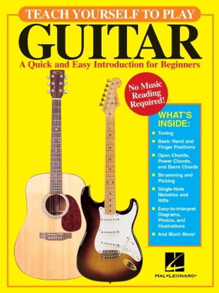 Teach Yourself to Play Guitar (A Quick and Easy Introduction for Beginners)