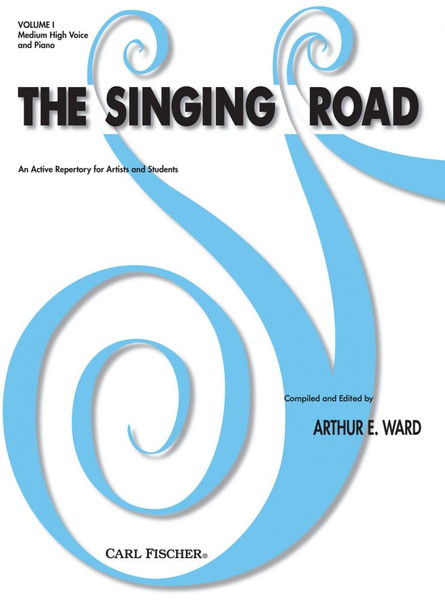 The Singing Road Volume 1 for Medium High Voice